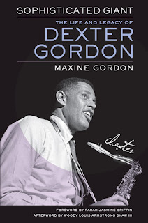 Coming Nov. 2nd - Sophisticated Giant - Dexter Gordon Bio by Maxine Gordon