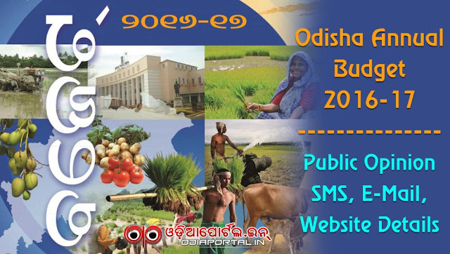 SMS, eMail, Website Details Reveled for Odisha Annual Budget 2016-17 Public Opinion