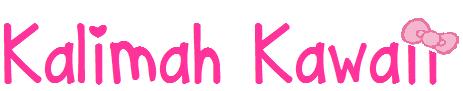 ♥ Kalimah Kawaii ♥