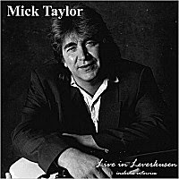 Mick Taylor - Live In Leverkusen (upgrade)