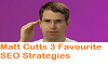 Google Guru Matt Cutts 3 Favourite SEO Strategies 