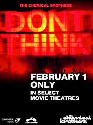 The chemical brothers Don`t think (Don`t think 2011)(2011) pelicula poster movie