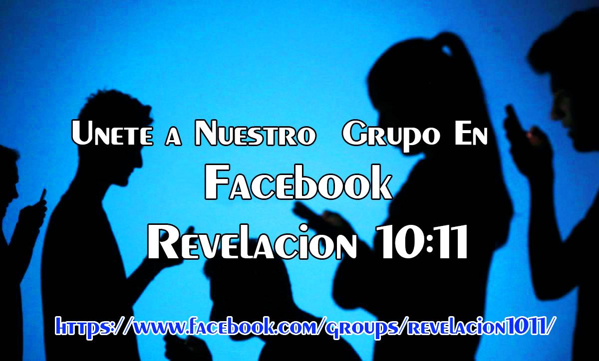 Grupo de Facebook  Revelacion 10:11