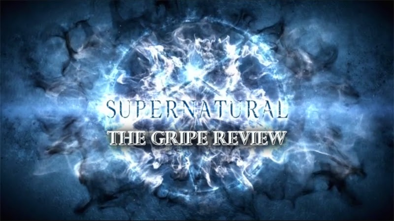 Supernatural – Episode 10.02 – The Gripe Review