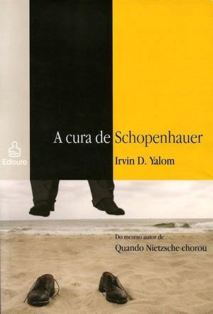 Resenha A Cura de Schopenhauer - Irvin D. Yalom