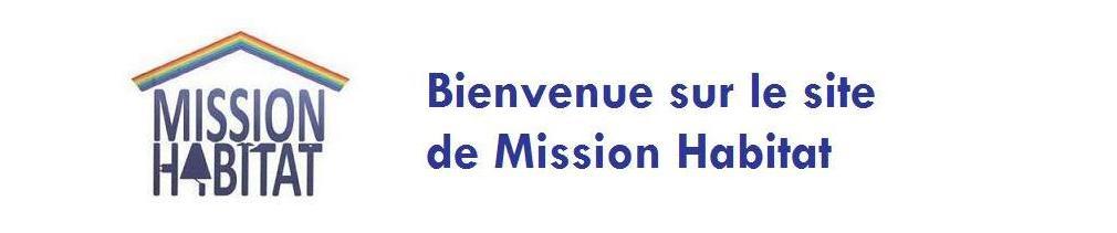 Bienvenue sur le site de Mission Habitat