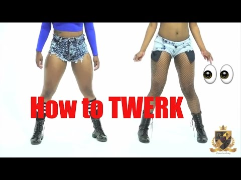 How To TWERK To Get In Shape Or Just Entertain Your Mate