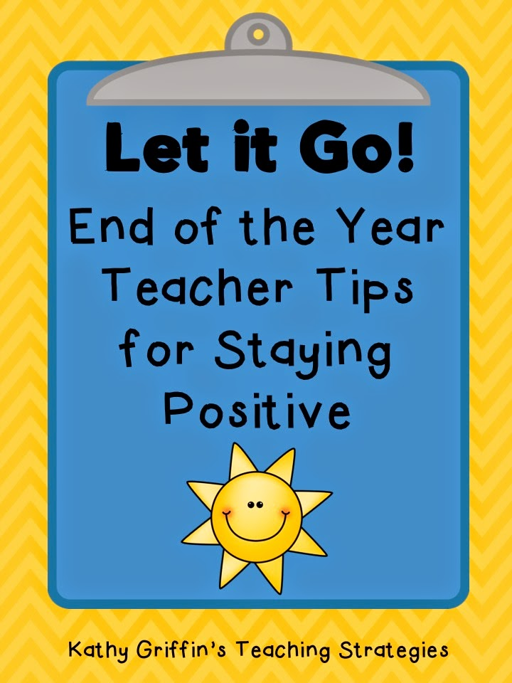 Kathy Griffin's Teaching Strategies: Let it Go: End of the Year