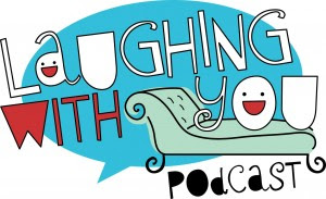 "Emily Volman's ""Laughing With You"" Podcast"