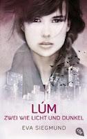 http://www.randomhouse.de/Buch/LUM-Zwei-wie-Licht-und-Dunkel/Eva-Siegmund/e453491.rhd