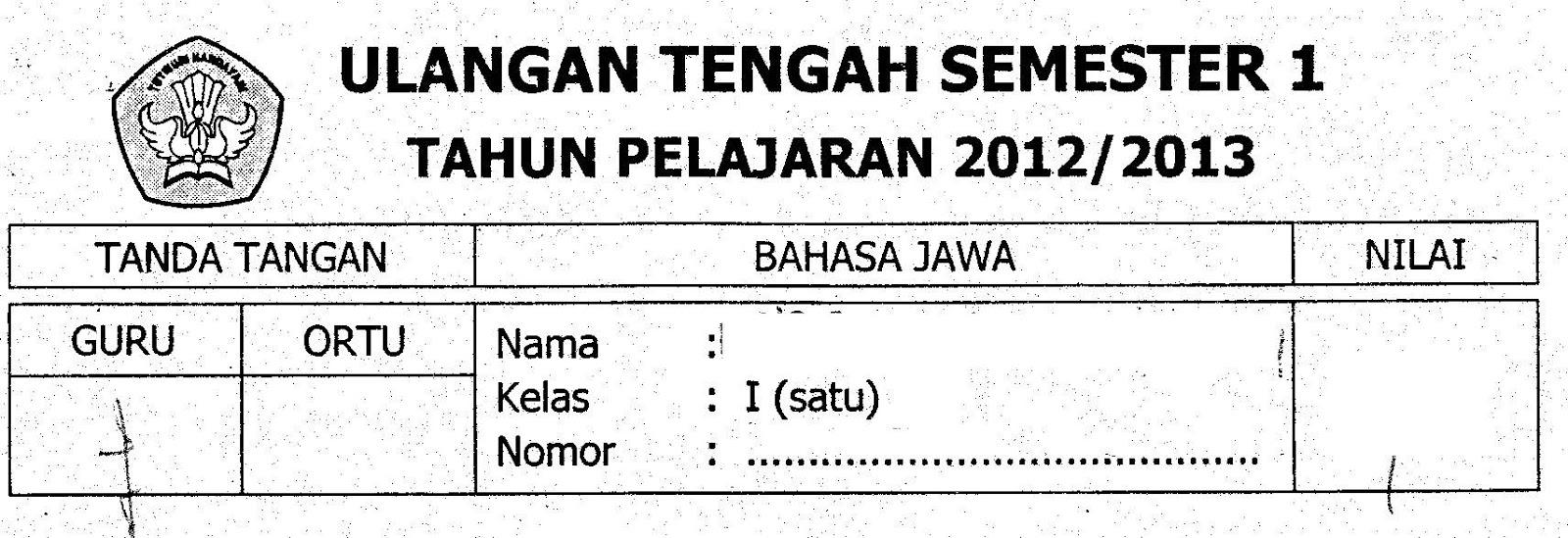 Uts1 Bhsjawa Semester1 Kelas1 Ta2012 2013 Sunarto S Kom
