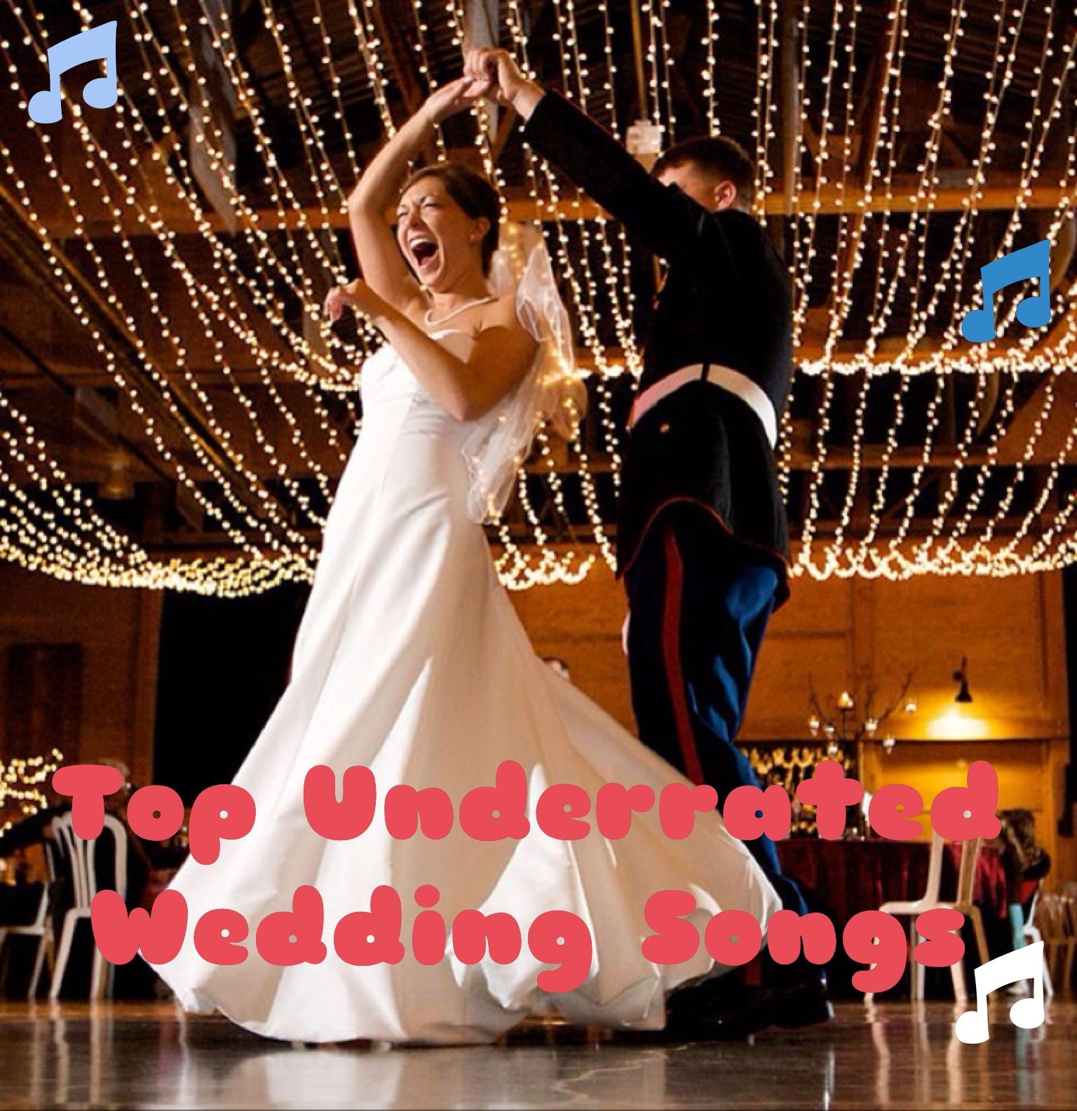 Weddings At Wilderness Ridge Top Underrated Wedding Songs