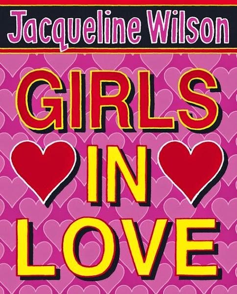 Jacqueline Wilson - Girls in Love - Official Website - BenjaminMadeira