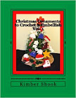 Christmas Ornaments to Crochet & Embellish Vol. 1
