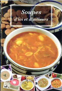 مجموعة من الكتب الخاصّة بالحساء و الشّوربة Rachida+Amhaouche+-+Soupes+D'ici+et+D'ailleurs