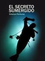 http://www.amazon.es/El-secreto-sumergido-ebook/dp/B004VS7LMC/ref=sr_1_1?ie=UTF8&qid=1364376509&sr=8-1