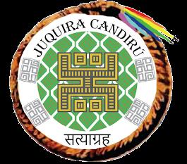 Org. Juquira Candirú Satyagraha