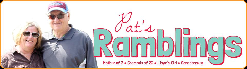 Pat's Ramblings