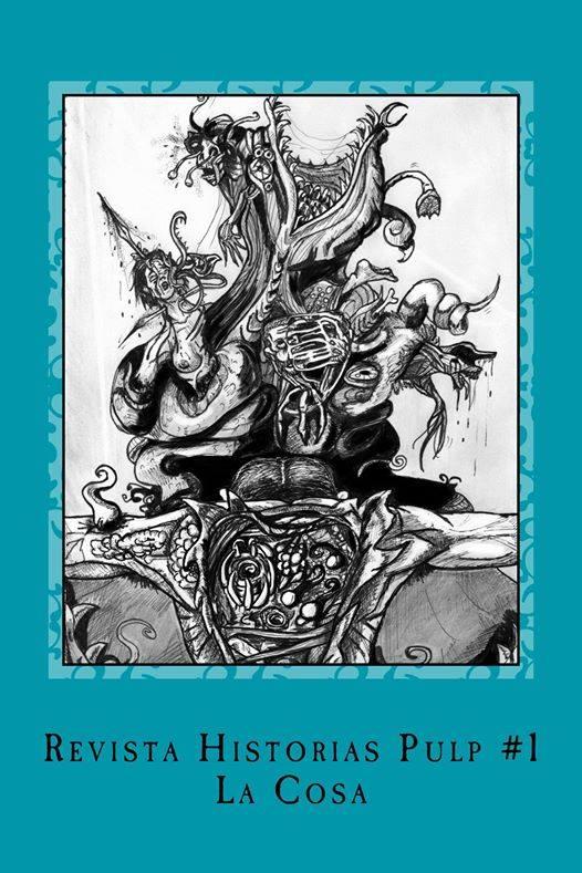 Revista Historias Pulp #1: La cosa