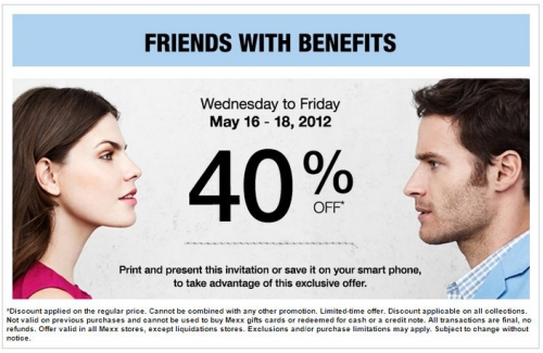 Mexx has a Friends With Benefits offer from May 1618 2012