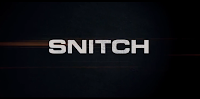 The picture above is a title image from the film SNITCH
