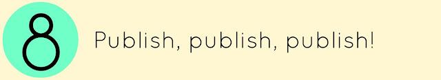 Publish, publish, publish!