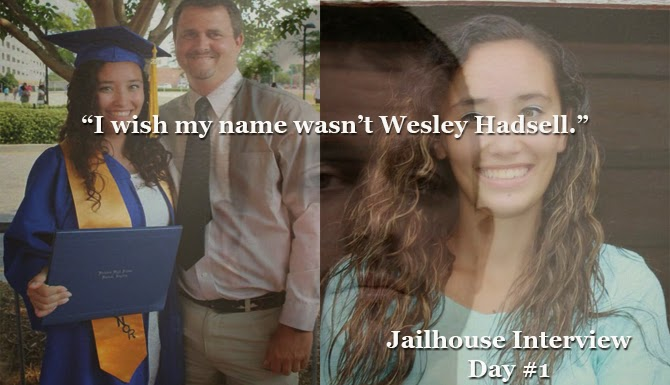 Wesley Hadsell exclusive jailhouse interview Part I