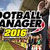 طريقة تحميل لعبة Football Manager 2016 +الكراك برابط مباشر او تورنت