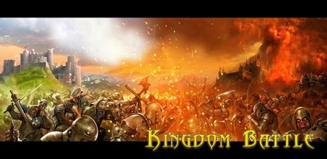 DOWNLOAD GAME  Kingdom Battle KHUSUS ANDROID GRATIS