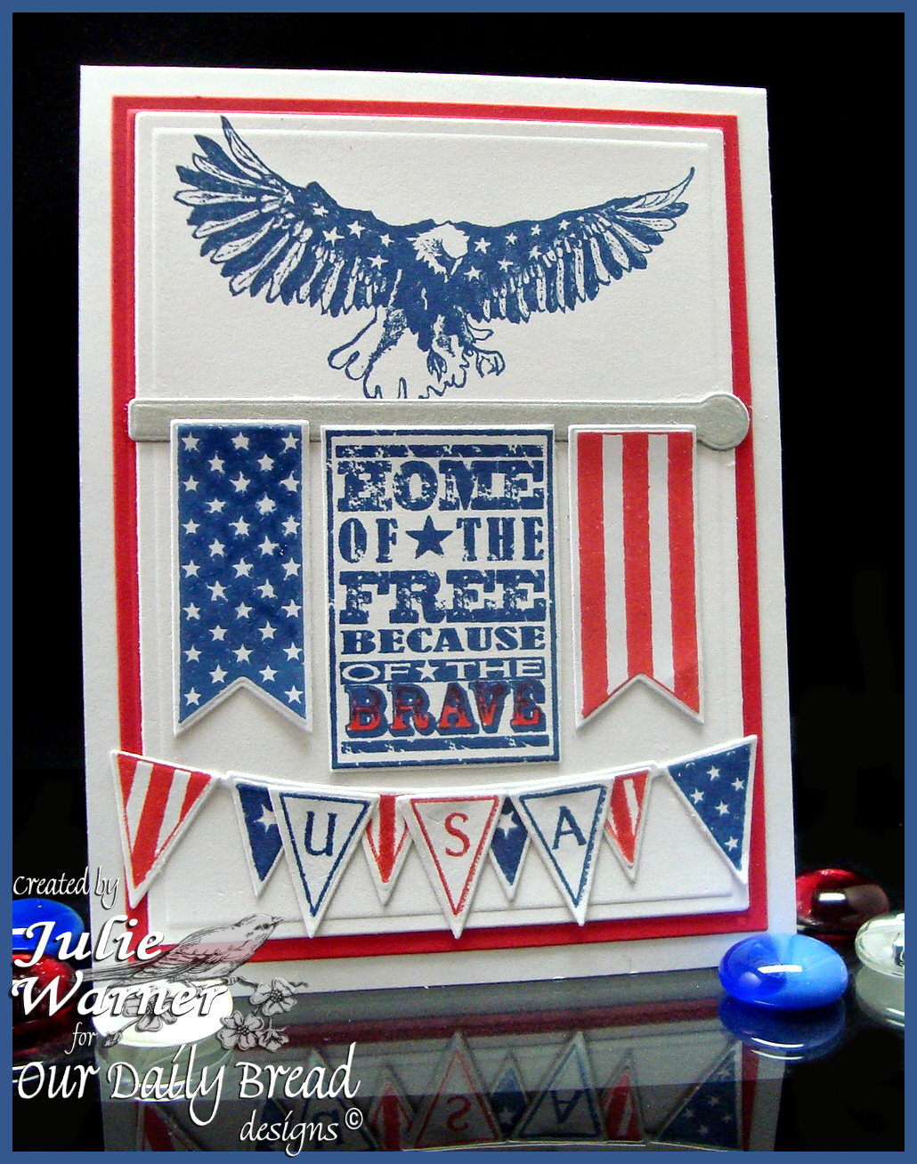 Stamps - Our Daily Bread Designs Some Gave All, Home of the Free, Patriotic Pennants, ODBD Custom Pennant Row Die, ODBD Custom Pennants Die