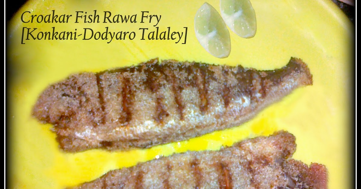 Ghara javan home food croakar fish rawa fry konkani for P o fish