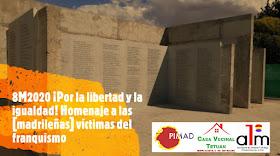 8M2020 ¡Por la libertad y la igualdad! Homenaje a las [madrileñas] víctimas del franquismo