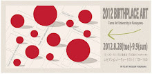 2012 BIRTHPLACE ART -Tama Art University in Kanagawa-