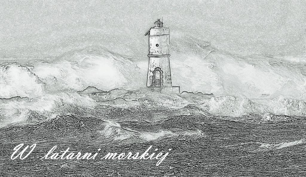 W latarni morskiej...