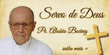 ORAÇÃO PELA BEATIFICAÇÃO DO PE. ALOÍSIO BOEING