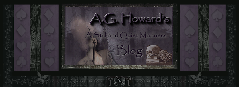 A Still and Quiet Madness <br>~A.G. Howard~