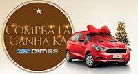 Promoção 'Compra LÁ Ganha KA' Natal Ford Dimas