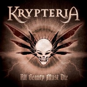 Lyrics Krypteria All Beauty Must Die + Video