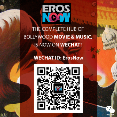 WeChat users can now enjoy movies and music through ErosNow Official Account
