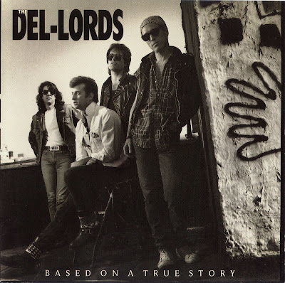 The Del Lords - Based On a True Story (1988 Great Us Power Rock\'n\'roll - Wave)