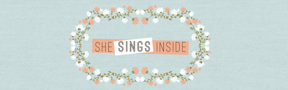 She Sings Inside