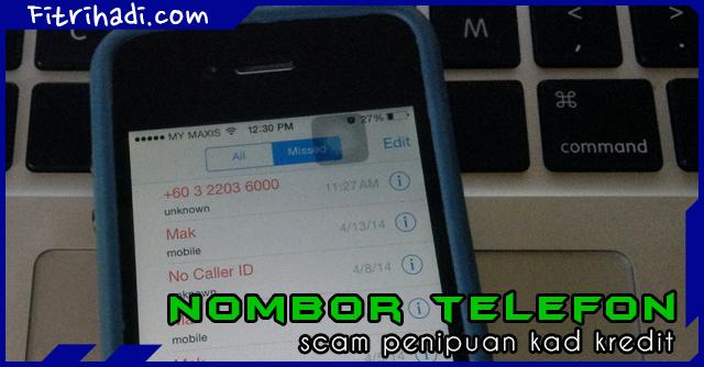 (Senarai) Nombor Telefon Scam Penipuan Kad Kredit Dan Spam