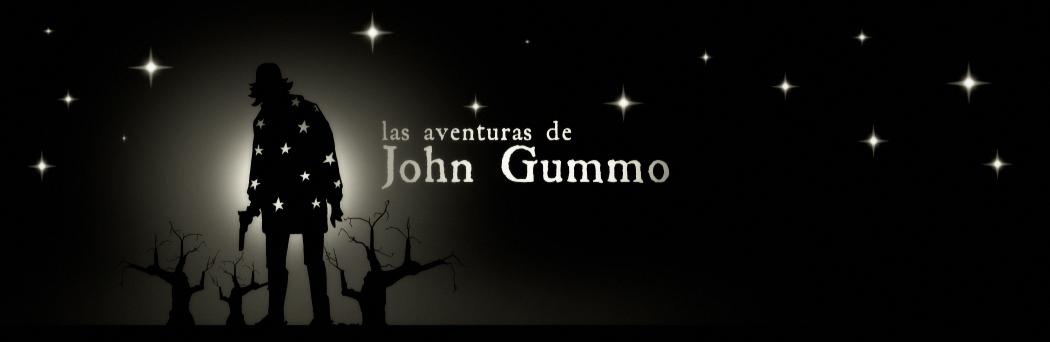 LAS AVENTURAS DE JOHN GUMMO