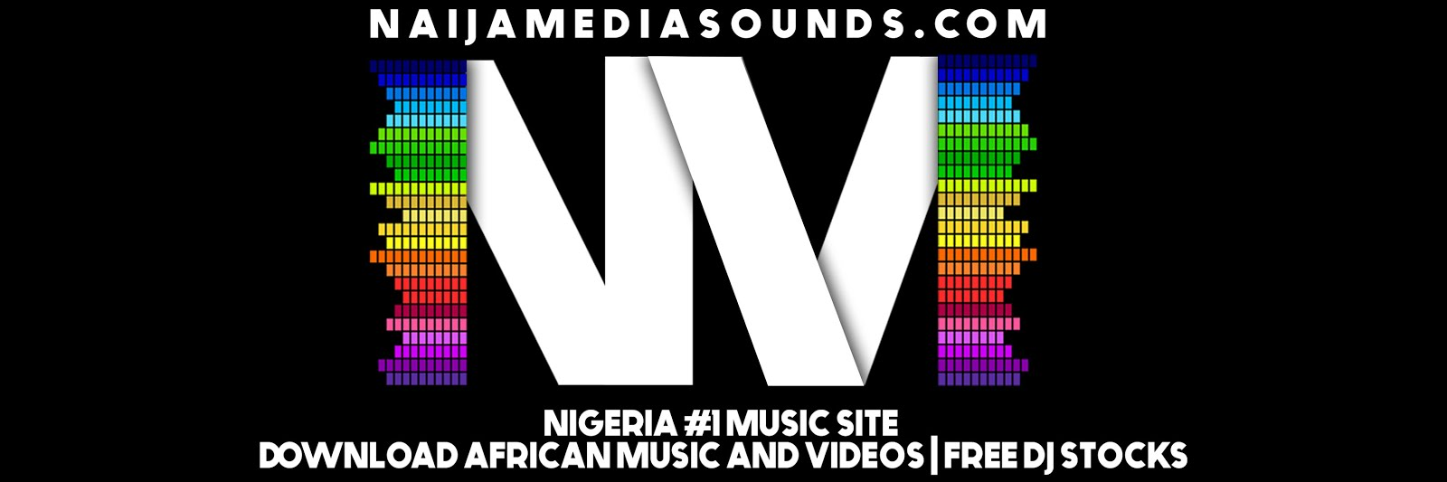 Naijamediasounds | Nigeria #1 Music Site | download african music & videos