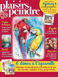 Ma dernière parution : Plaisirs de Peindre n°73 (janv./fév. 2019)