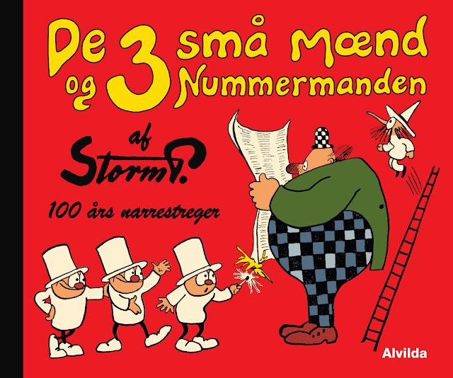 De 3 små mænd og Nummermanden af Storm P - 100 års narrestreger - Forlaget Alvilda