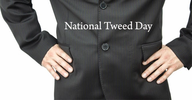 Happy National Tweed Day