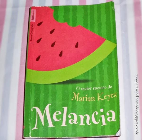 Resenha, livro, Melancia, Marian Keyes
