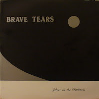 Brave Tears - Silver in the Darkness ep (1985)