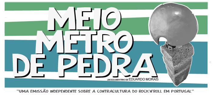 Meio Metro de Pedra